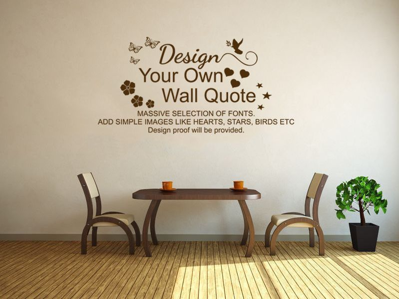 DESIGN YOUR OWN WALL ART QUOTE, Vinyl Transfer, PVC Decal, ...